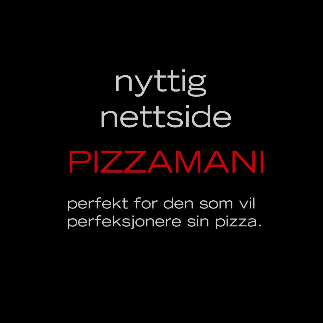 Pizzamani- anbefalt nettside.